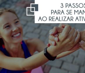 3 passos importantes para se manter motivado ao realizar atividades físicas
