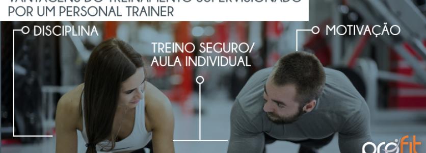 Vantagens do treinamento supervisionado por um Personal Trainer
