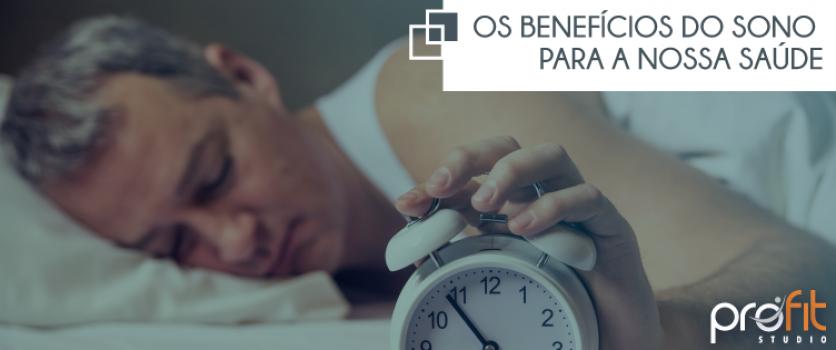 Os benefícios do sono para a nossa saúde